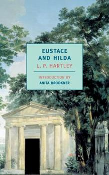 Eustace and Hilda (New York Review Books Classics) 0812830334 Book Cover