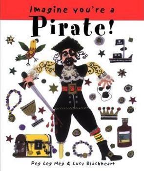 Pirate! (Imagine You're A...) 155037740X Book Cover