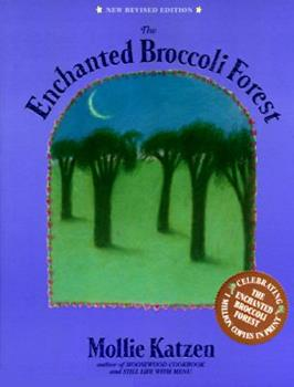 Paperback The Enchanted Broccoli Forest Book