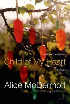 Child of My Heart 0312422911 Book Cover