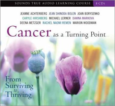 Cancer as a Turning Point 1591795133 Book Cover