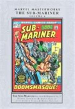 Marvel Masterworks: The Sub-Mariner, Vol. 6 - Book #215 of the Marvel Masterworks
