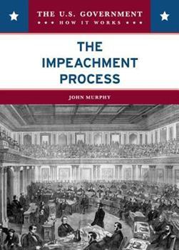 The Impeachment Process 0791094650 Book Cover