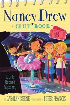 World Record Mystery - Book #8 of the Nancy Drew Clue Book