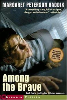 Among the Brave 0689857950 Book Cover