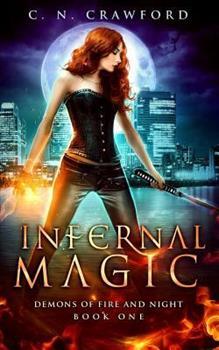 Infernal Magic: An Urban Fantasy Novel - Book #1 of the Shadows & Flame
