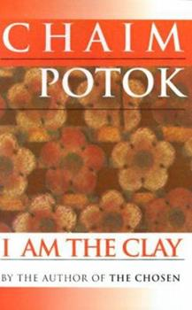 Paperback I Am the Clay Book
