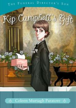 Kip Campbell's Gift 1416935967 Book Cover