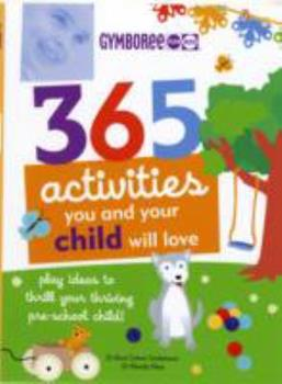 Paperback 365 Activities You and Your Child Will L Book