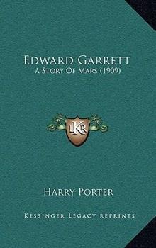 Hardcover Edward Garrett : A Story of Mars (1909) Book