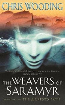 The Weavers of Saramyr 0575075422 Book Cover