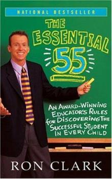 Paperback The Essential 55 Vol. 55 : An Award-Winning Educator's Rules for Discovering the Successful Student in Every Child Book