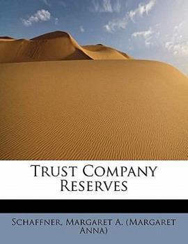 Paperback Trust Company Reserves Book