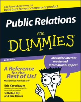 Public Relations For Dummies (For Dummies (Business & Personal Finance)) 0764552775 Book Cover