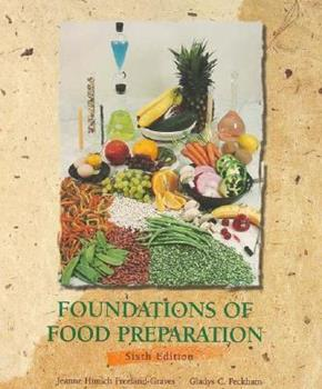 Foundations of Food Preparation (6th Edition) 0023396415 Book Cover