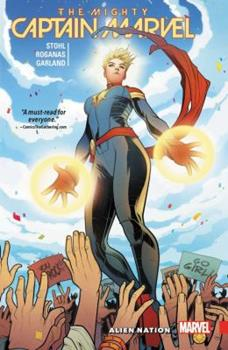 The Mighty Captain Marvel, Vol. 1: Alien Nation 1302906054 Book Cover