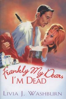 Frankly My Dear, I'm Dead (Literary Tour Series) 0758225679 Book Cover
