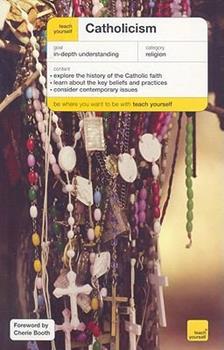 Teach Yourself Catholicism 0071747540 Book Cover