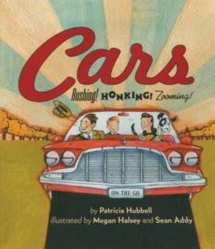 Cars: Rushing! Honking! Zooming! (Things That Go) - Book  of the Things that Go!