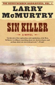 Sin Killer: A Novel (Berrybender Narratives) - Book #1 of the Berrybender Narratives