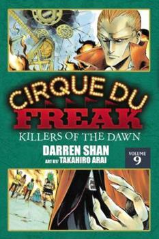 Darren Shan T09: Les Tueurs de L'Aube - Book #9 of the Cirque Du Freak: The Manga