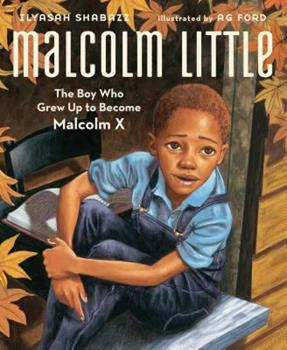 Hardcover Malcolm Little: The Boy Who Grew Up to Become Malcolm X Book