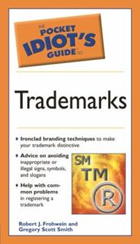 Pocket Idiot's Guide to Trademarks: 6 - Book  of the Pocket Idiot's Guide