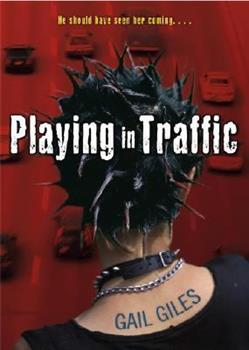 Playing in Traffic 1416909265 Book Cover