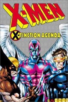 X-Men: X-Tinction Agenda TPB (X-Men) - Book  of the Uncanny X-Men 1963-2011