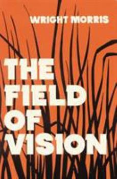The Field of Vision 0803257899 Book Cover