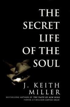 The Secret Life of the Soul 0805463755 Book Cover