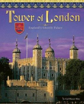 Library Binding Tower of London: England's Ghostly Castle Book
