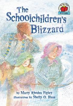 The Schoolchildren's Blizzard - Book  of the On My Own History