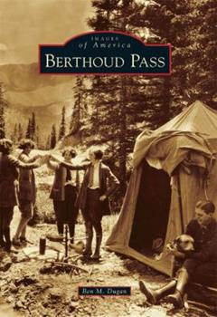 Berthoud Pass - Book  of the Images of America: Colorado