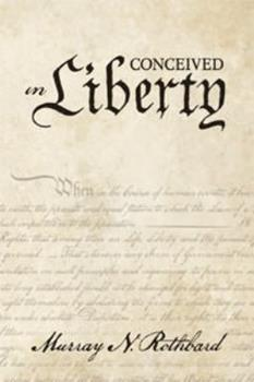 Conceived in Liberty (4 Volume Set) 0870003437 Book Cover