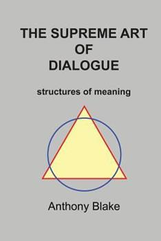 The Surpeme Art of Dialogue 098022120X Book Cover