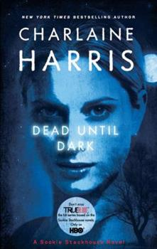 Paperback Dead Until Dark (Sookie Stackhouse/True Blood, Book 1) Book