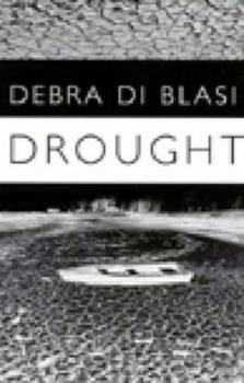 Drought & Say What You Like 0811213323 Book Cover