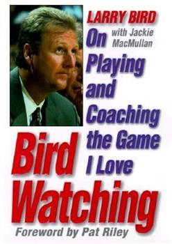 Bird Watching : On Playing and Coaching the Game I Love 0446608882 Book Cover