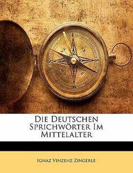Paperback Die Deutschen Sprichw?rter Im Mittelalter Book