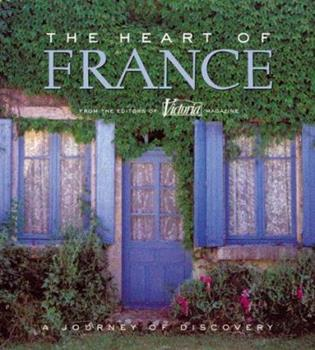 The Heart of France 0688174388 Book Cover