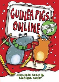 Guinea Pigs Online: Christmas Quest - Book #4 of the Guinea Pigs Online
