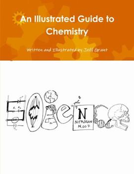Paperback An Illustrated Guide to Chemistry Book