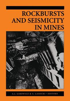 Hardcover Rockbursts and Seismicity in Mines 97: Proceedings of the 4th International Symposium, Krak?w, Poland, 11-14 August 1997 Book