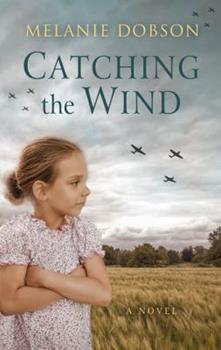 Hardcover Catching the Wind [Large Print] Book