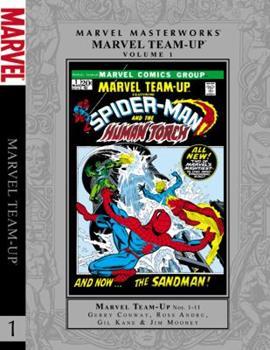 Marvel Masterworks: Marvel Team-Up, Vol. 1 - Book  of the Marvel Team-Up 1972