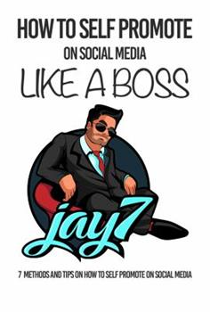 Paperback How to Self Promote on social media like a Boss Book