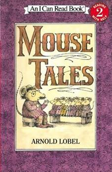 Mouse Tales - Book  of the I Can Read ~ Level 2