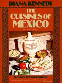 The cuisines of Mexico 0060915617 Book Cover