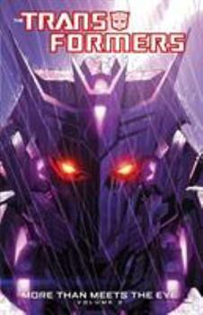 Transformers: More Than Meets the Eye, Volume 2 - Book #2 of the Transformers: More Than Meets the Eye